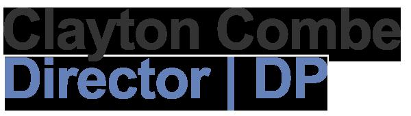 Clayton Combe - Director | DP